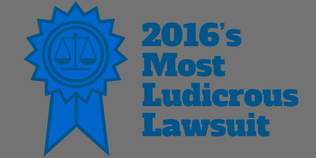 2016's Most Ludicrous Lawsuit